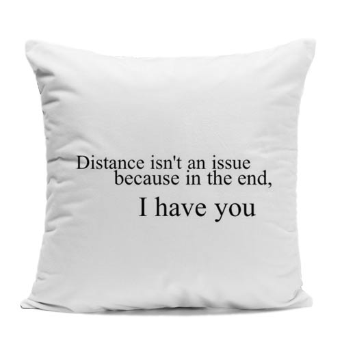 I Have You Cushion
