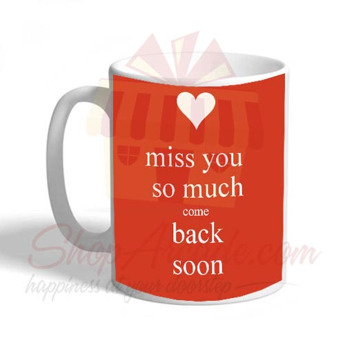 Miss You Mug 03